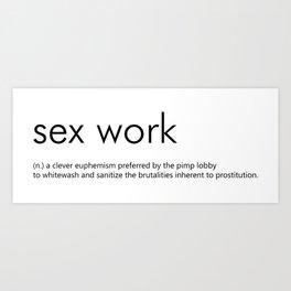 Sex Work Definition Art Print