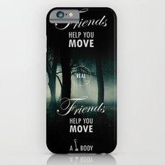 Friends Help You Move iPhone 6s Slim Case