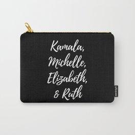 Kamala, Michelle, Elizabeth, Ruth Carry-All Pouch
