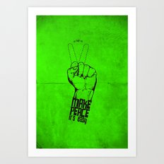 Make peace... Art Print