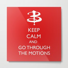 Go through the motions Metal Print