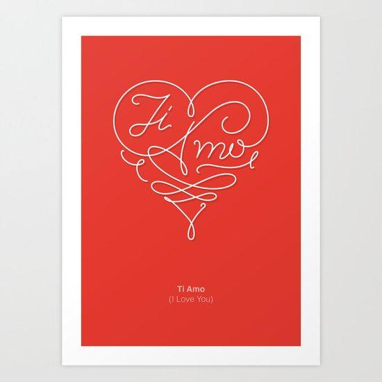 TI AMO - I LOVE YOU Art Print