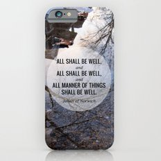 All shall be well iPhone 6s Slim Case