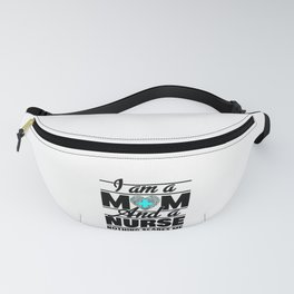 Nurse Mom and Nurse Fanny Pack