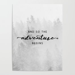 And So The Adventure Begins Poster