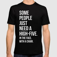 Need A High-Five Funny Quote Mens Fitted Tee Black LARGE