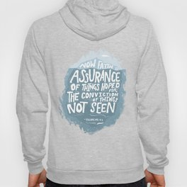 Faith is Assurance Hoody