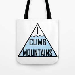 I Climb Mountains Blue Tote Bag