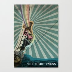 The Brightness Canvas Print
