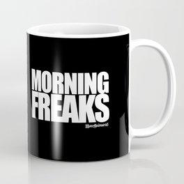MORNING FREAKS Mug
