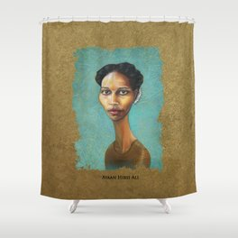 Portrait of Ayaan Hirsi Ali Shower Curtain