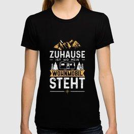 Zuhause Ist Wo Mein Wohnmobil Steht T-shirt