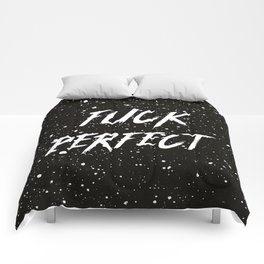 Fuck Perfect, Quote Comforters