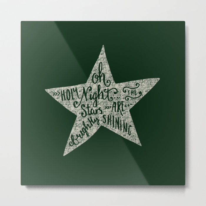 Oh holy night- Merry christmas- Illustration Star with Typography on festive green Metal Print