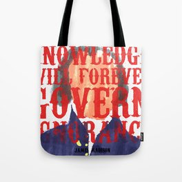 Knowledge Will Tote Bag