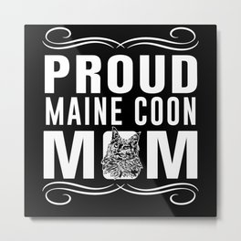 Proud Maine Coon Mom Mothers Day Best Mom Ever Metal Print