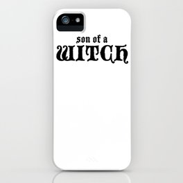 Son of a witch (Withe) iPhone Case
