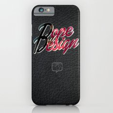 Dope by Design Slim Case iPhone 6s