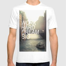 Work hard dream big MEDIUM Mens Fitted Tee White