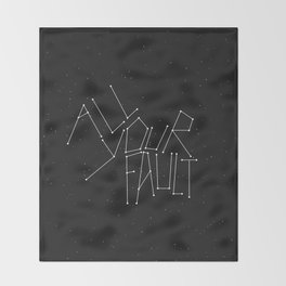 All Your Fault Throw Blanket