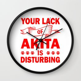 Your Lack Of Akita Is Disturbing re Wall Clock