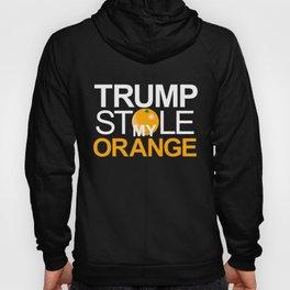 Trump Stole My Orange Hoody