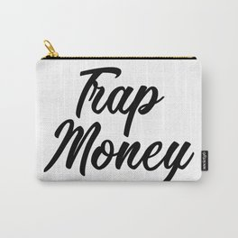 Trap Money Carry-All Pouch