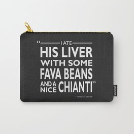 I Ate His Liver Carry-All Pouch