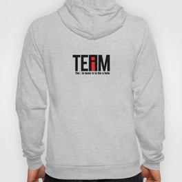 The I in Team Hoody
