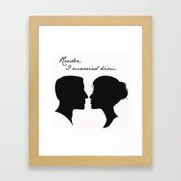 Jane Eyre: Reader, I married him Framed Art Print