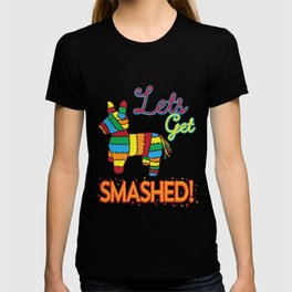 Funny Let's Get Smashed Cinco De Mayo Pinata product T-shirt