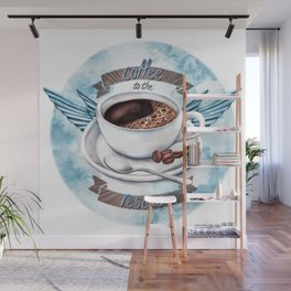 Coffee To The Rescue Wall Mural