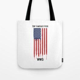Top Fantasy Pick WW3 Tote Bag