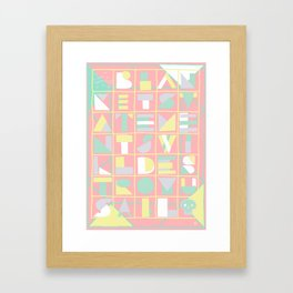 blanket statements will destroy us all. Framed Art Print
