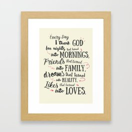 Thank God, every day, quote for inspiration, motivation, overcome, difficulties, typographyw Framed Art Print