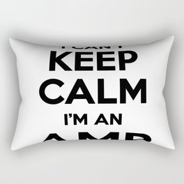 I cant keep calm I am an AMB Rectangular Pillow