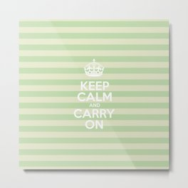 Keep Calm and Carry On - Green Stripes  Metal Print