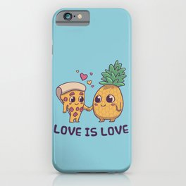 Love is Love Pineapple Pizza // Pride, LGBTQ, Gay, Trans, Bisexual, Asexual iPhone Case