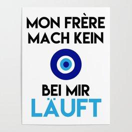 MON FRERE MACH KEIN AUGE BEI MIR LÄUFT Poster