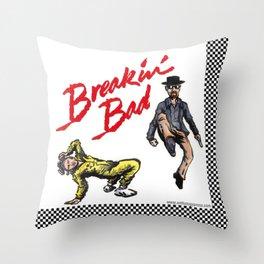 Breakin' Bad Throw Pillow