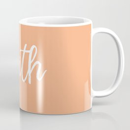 Faith - Peach and White Coffee Mug