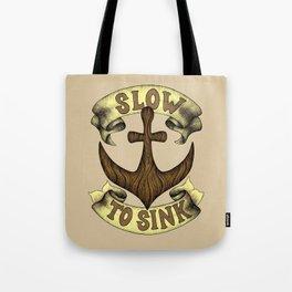 Slow to Sink Tote Bag
