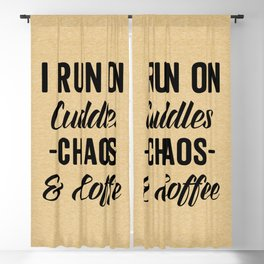 Cuddles, Chaos & Coffee Funny Quote Blackout Curtain