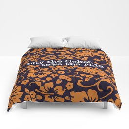 """""""buy the ticket, take the ride."""" - Hunter S. Thompson (Navy Blue) Comforters"""