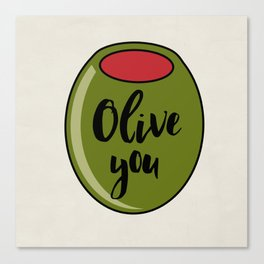Olive You I Love You Funny Cute Valentine's Day Art Canvas Print