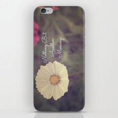 Nothing But Another Memory iPhone & iPod Skin