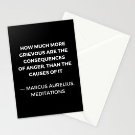 Stoic Wisdom Quotes - Marcus Aurelius Meditations -  on anger Stationery Cards