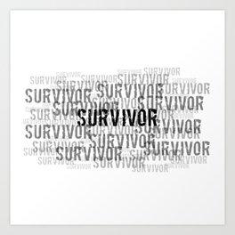 Survivor (Black Text) Art Print