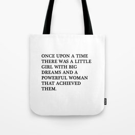Once upon a time there was a little girl Tote Bag