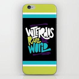 Weirdos Rule the World iPhone Skin